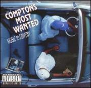 "Comptons Most Wanted ""Music to Driveby"" 1992"