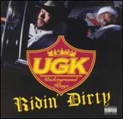 """U.G.K. """"Ridin' Dirty"""" 1996"""