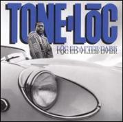 "Tone Loc ""Loc-ed After Dark"" 1989"