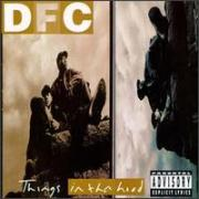 "DFC ""Things In Tha Hood"" 1994"