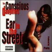 "The Conscious Daughters ""Ear To The Street"" 1993"