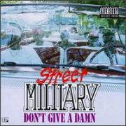 """Street Military """"Don't Give A Damn"""" 1993 EP"""