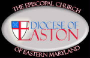 The Episcopal Diocese of Easton